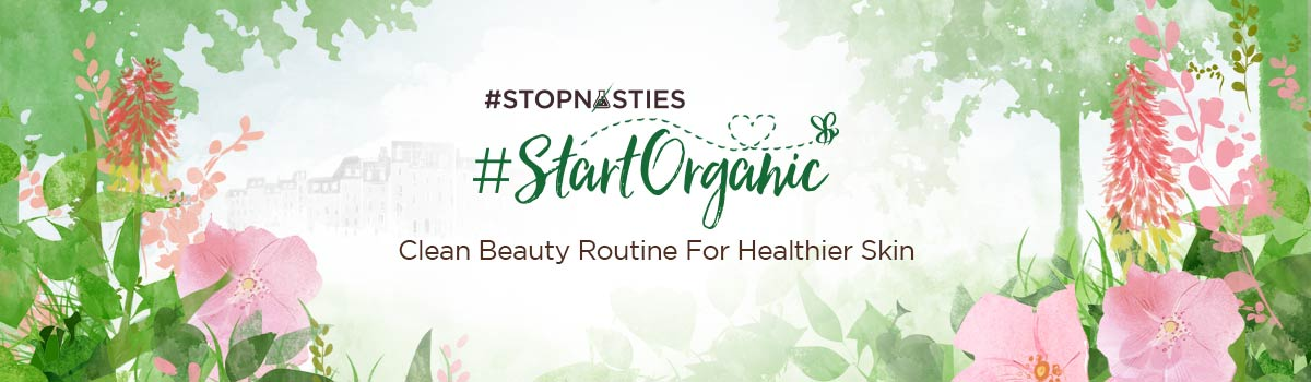 Stop Nasties Start Organic | Clean Beauty Routine For Healthier Skin