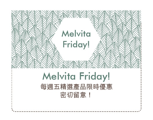 Melvita Monday